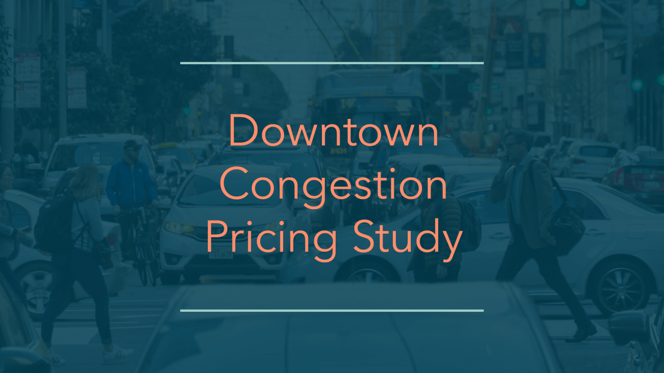 Graphic that reads: downtown congestion pricing study