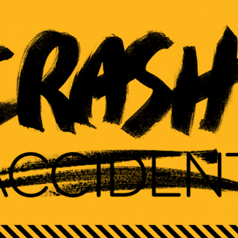 "An image reading ""crash, not accident"""