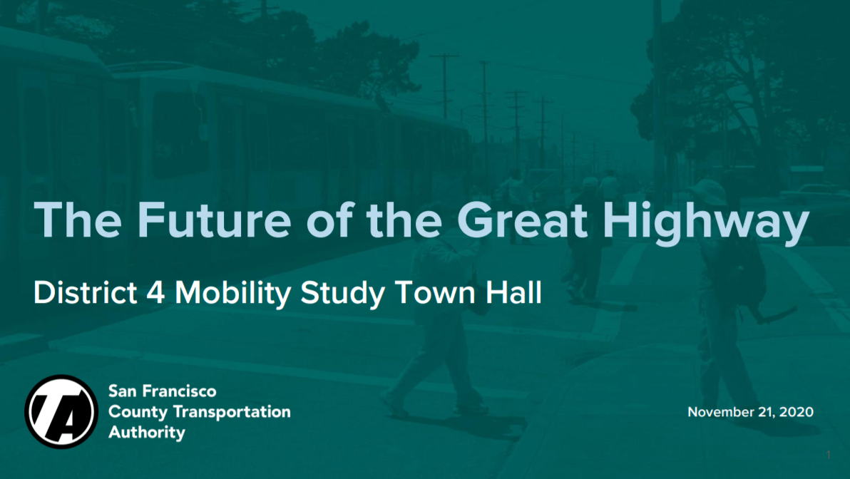 Click to see the slide deck from the Great Highway virtual town hall
